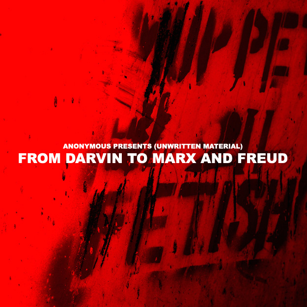 From Darvin to Marx and Freud (50x50): 110 €