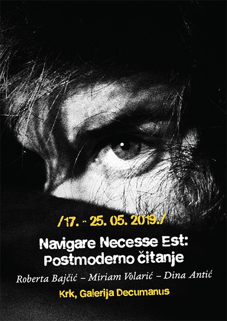 Navigare Necesse Est: Postmoderno čitanje, plakat izložbe